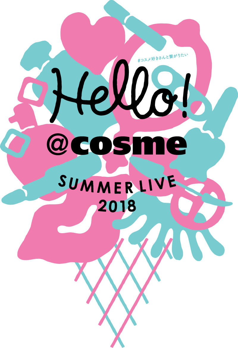 Hello! @cosme SUMMER LIVE 2018